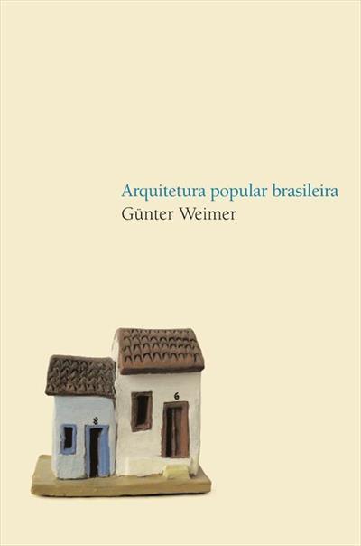Arquitetura vernacular: Arquitetura Popular Brasileira