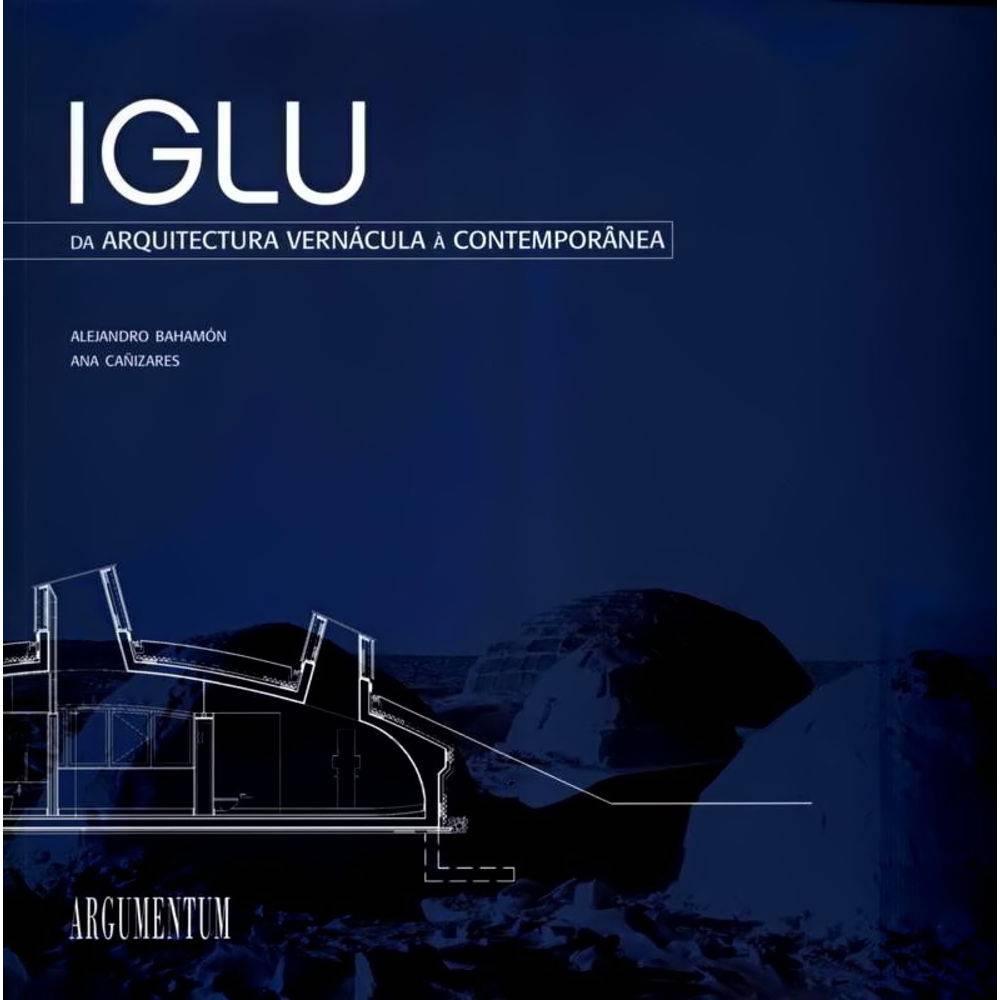 arquitetura-vernacular-iglu-da-arquitetura-vernacular-a-contemporanea
