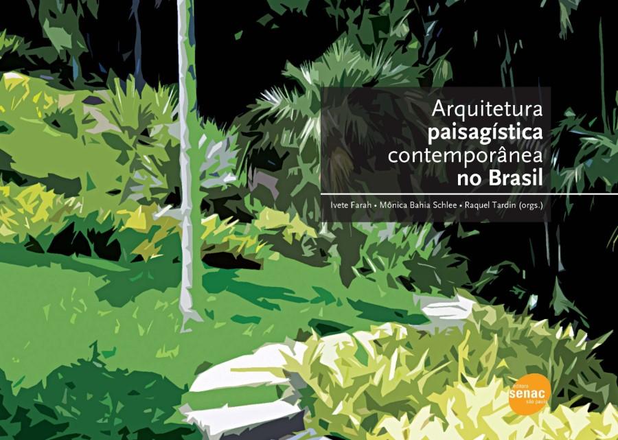 livros-de-paisagismo-arquitetura-paisagistica-contemporanea-no-brasil
