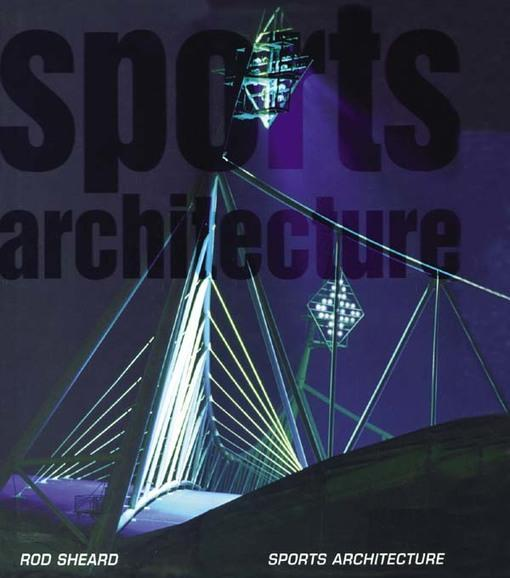 arquitetura-esportiva-livro-Sports-Architecture-Rod-Sheard