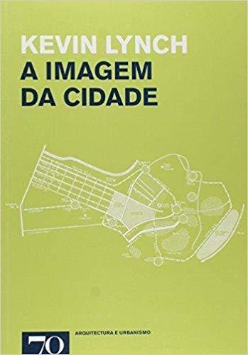 livros-de-urbanismo-a-imagem-da-cidade-kevin-lynch