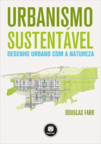 livros-de-urbanismo-urbanismo-sustentavel-desenho-urbano-com-a-natureza-douglas-farr