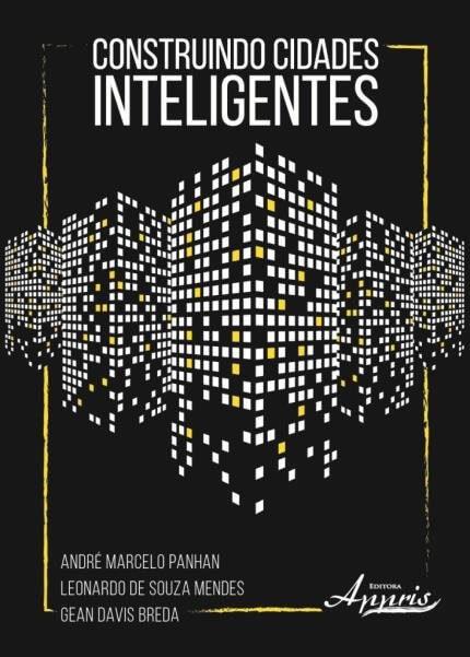 Cidades Inteligentes (smart city): Construindo Cidades Inteligentes