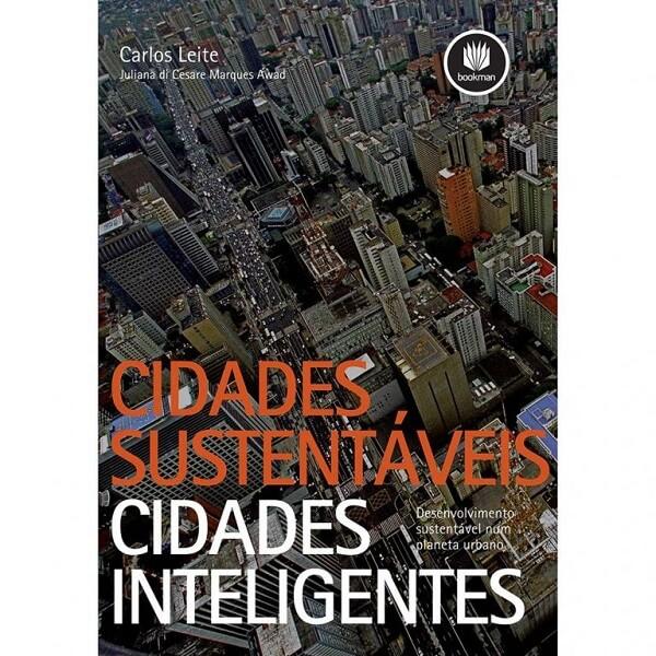 Cidades inteligentes: Cidades sustentáveis cidades inteligentes