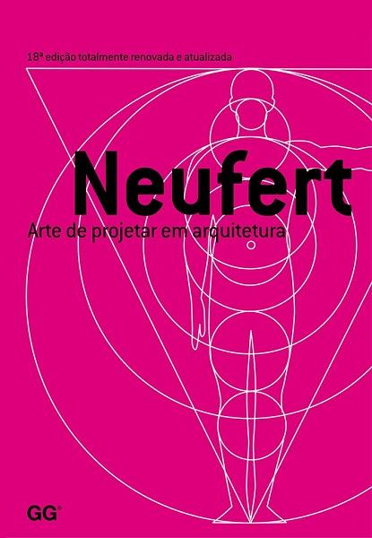 Ernst Neufert: Arte de Projetar em Arquitetura